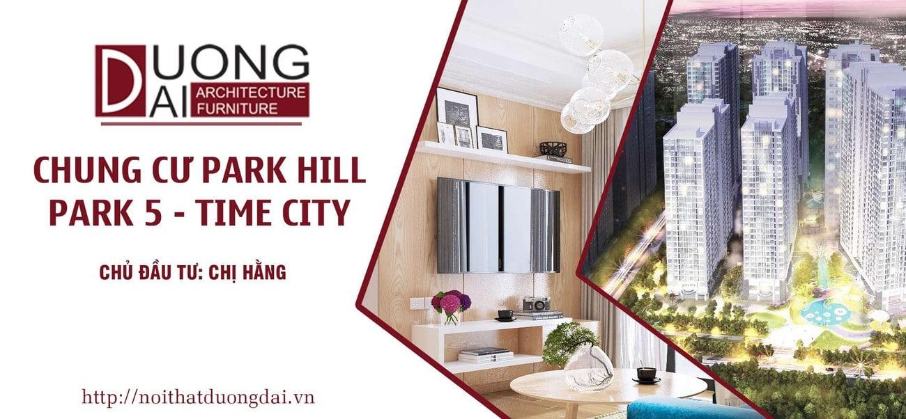 Tìm hiểu thiết kế nội thất chung cư Park Hill độc nhất