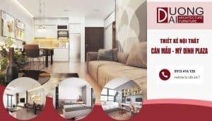 Thiết kế nội thất chung cư Mỹ Đình Plaza – Căn mẫu hiện đại đẳng cấp