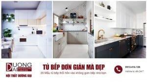 Cực đã mắt với những mẫu tủ bếp đơn giản mà đẹp cho gia đình Việt
