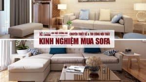 Chia sẻ kinh nghiệm mua sofa phòng khách cho các gia đình