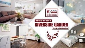 Gia chủ ngạc nhiên với mẫu thiết kế nội thất chung cư Riverside Garden