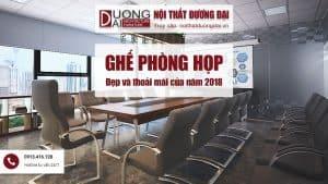 Xu hướng chọn ghế phòng họp đẹp và thoải mái của năm 2018