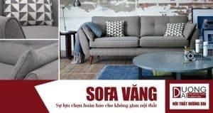 Sofa văng cao cấp đem lại sự hoàn hảo cho không gian nội thất